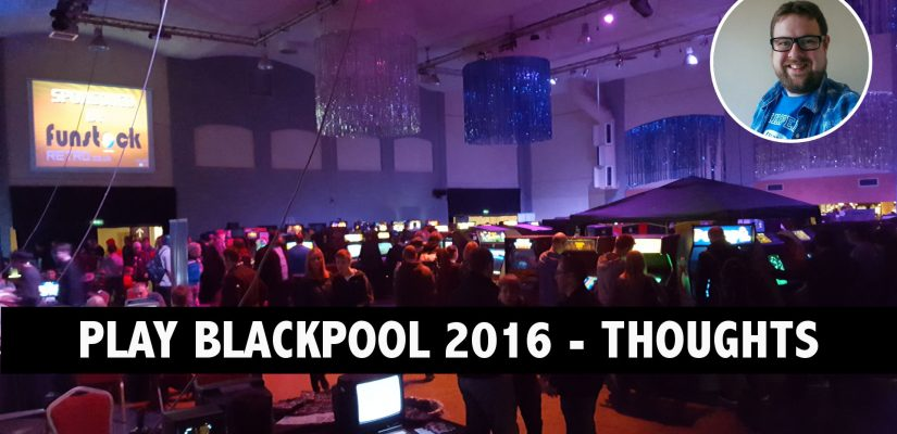 Play Blackpool 2016 – Roundup Video